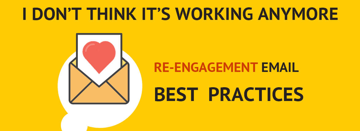 re-engagement email campaign resources - best practices