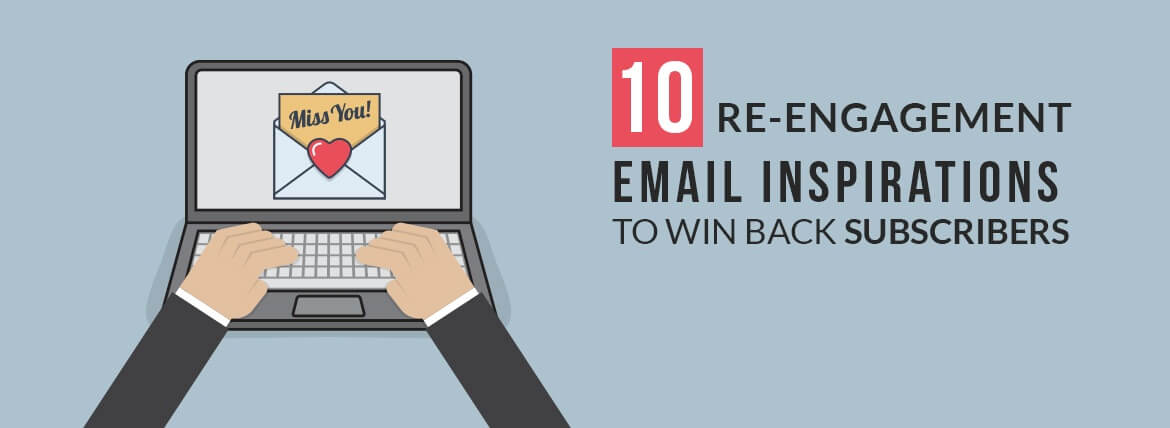 re-engagement email campaign resources - inspirations