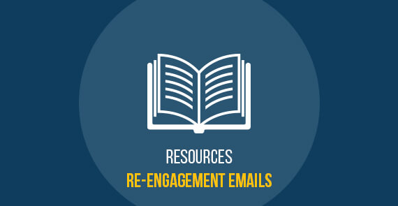 Resources Re-engagement Emails