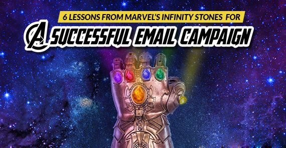 Email Marketing Lessons from Marvel's Infinity Stones