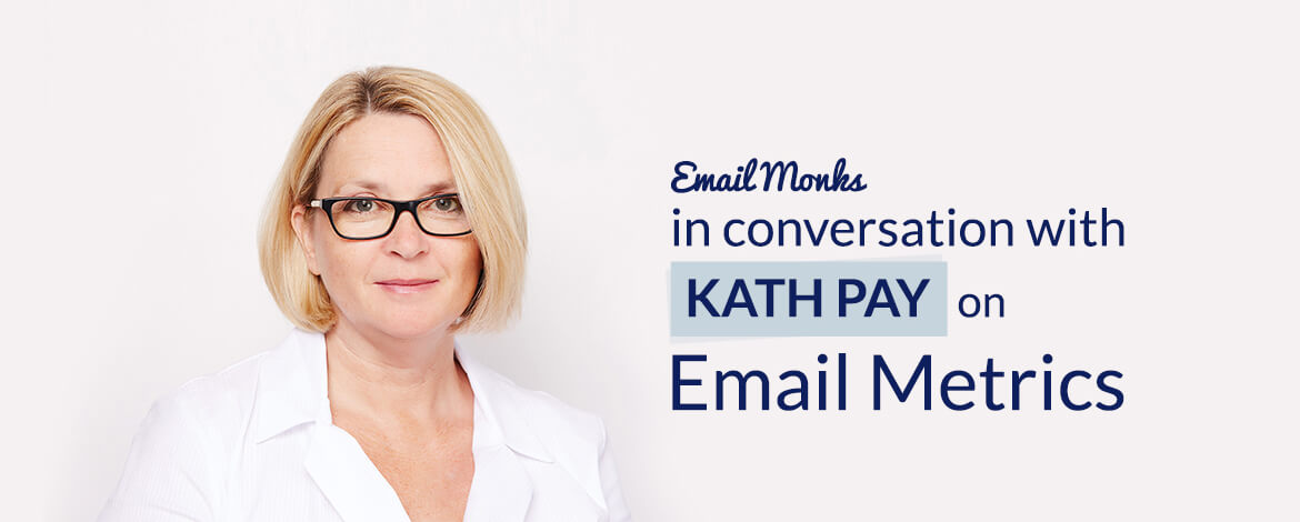 Conversation with Kath Pay about Email Metrics