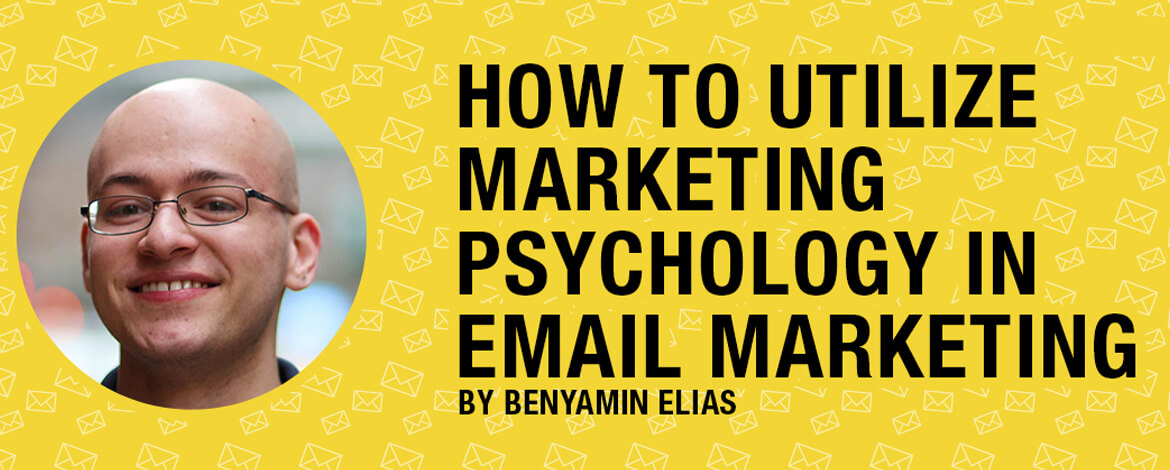 Benyamin-Elias-Email-Marketing-Psychology