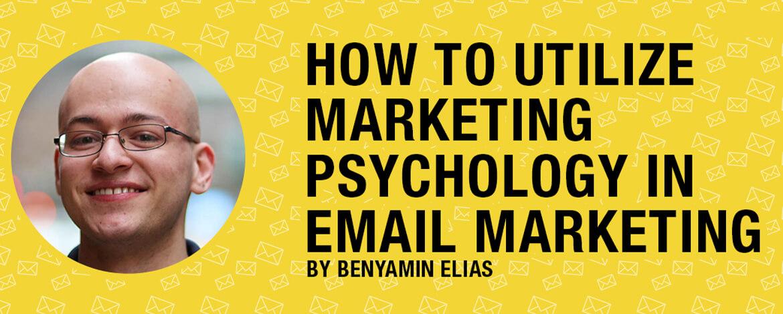 Benyamin-Elias-Email-Marketing-Psychology