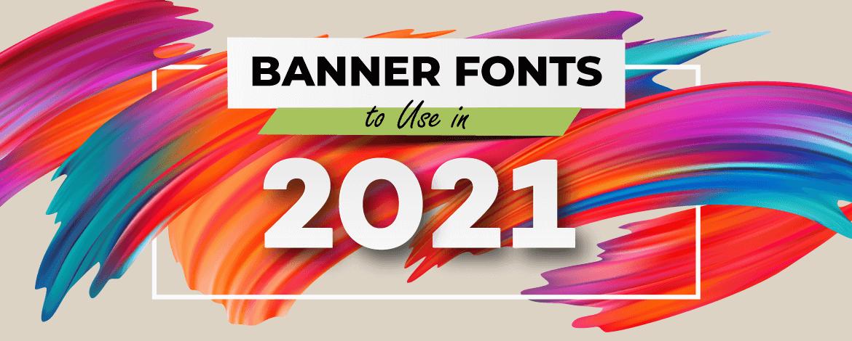best banner fonts 2021