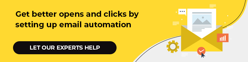 Get better open and clicks by setting up email automation