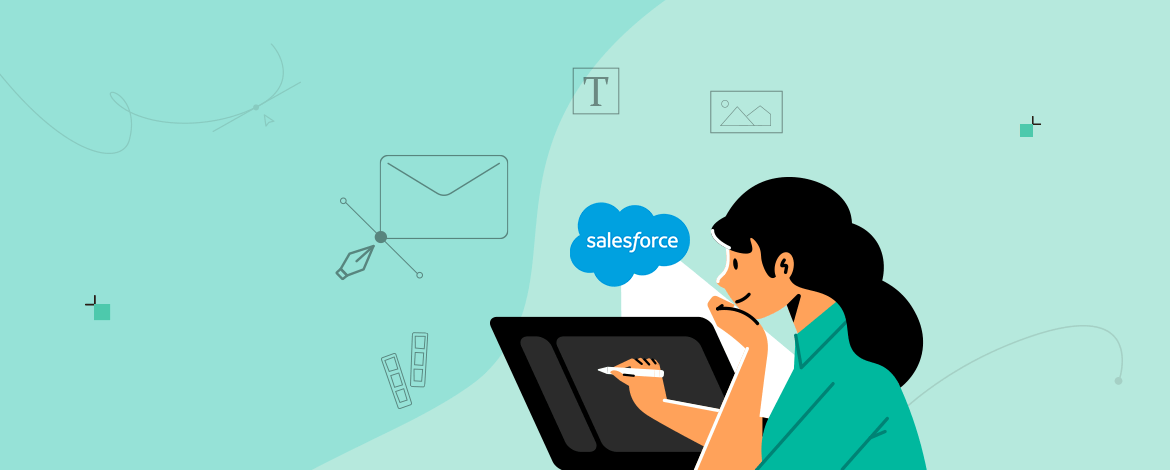 A brief guide to Email Designing with Salesforce Marketing Cloud