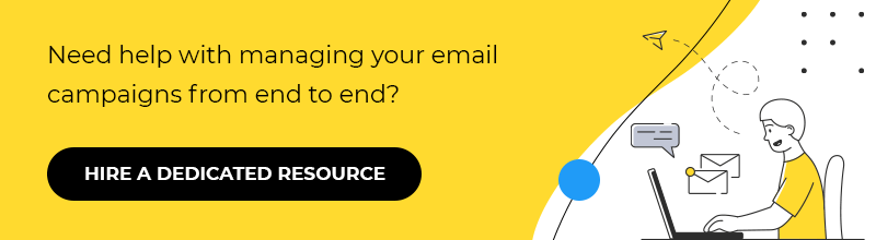 Help in managing your email campaigns from end to end