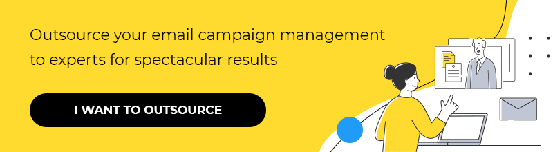 Outsource your email campaign management to experts