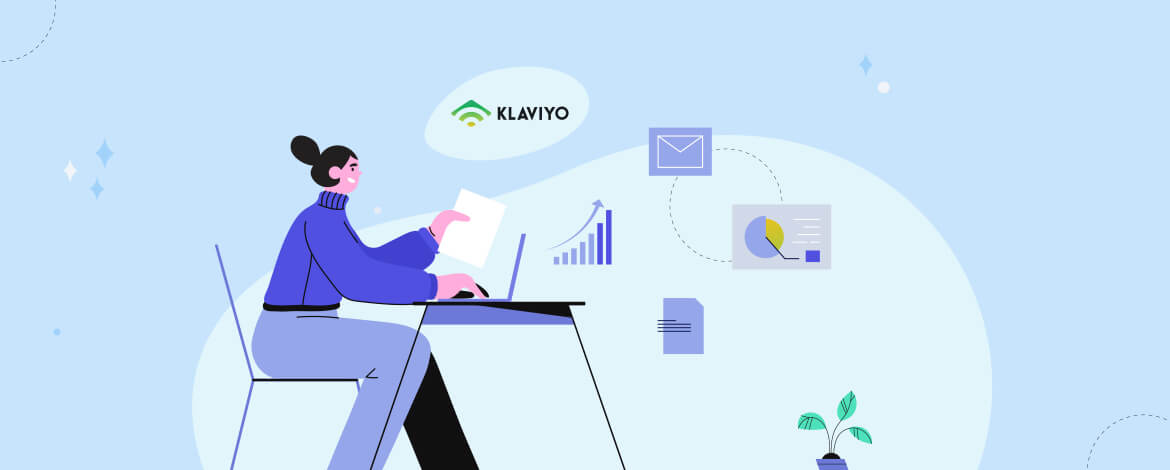 Klaviyo Expert Can Help You Leverage The Platform For Your Ecommerce Business